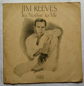 Jim Reeves - It's Nothin To Me