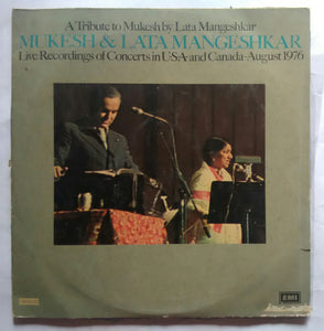 A Tribute to Mukesh by Lata Mangeshkar Live Recordings of Concerts in U.S.A. and Canada - August 1976 ( LP 1&2 )