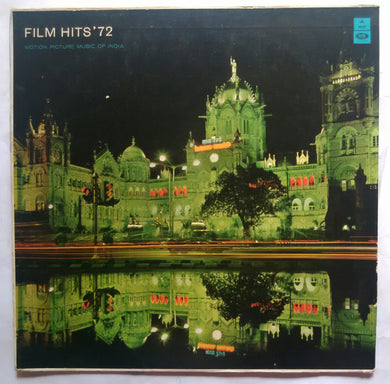 Film Hits ' 72 - Motion Picture Music Of India