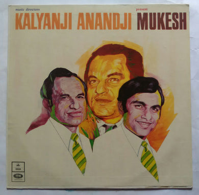 Music Directors Kalyanji Anandji Present Mukesh ( a selection of hindi film songs )