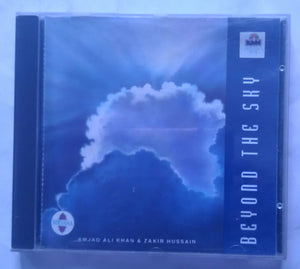 Beyond The Sky ( Amjad Ali Khan & Zakir Hussain )