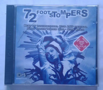 72 Foot Stompers ( Best Of International Hits And Original Hindi Dance Tracks Non - Stop Remix )