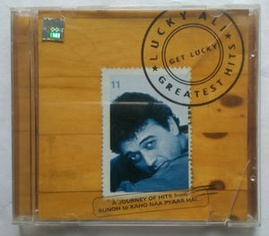 Get Lucky ( Lucky Ali Greatest Hits )