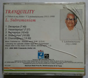 Tranquility - A Tribute to My Father V. LakshmiNarayana - 1911-1990 - L. Subramaniam