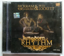 The Kingdom of Rhythm ( Bickram Ghosh & Pete Lockett )