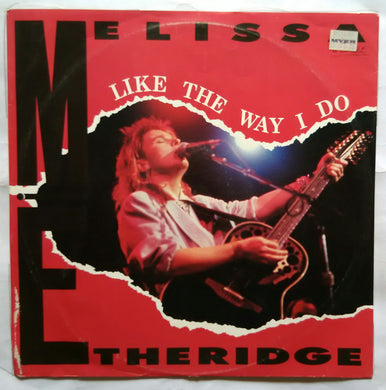 Like The Way I Do - Elissa The Ridge