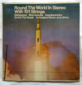 Round The World In Stereo With 101 Strings