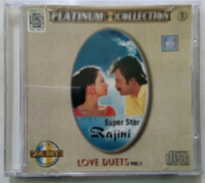 Platinum Collection ( Super Star Rajini Love Duets Vol - 1 )