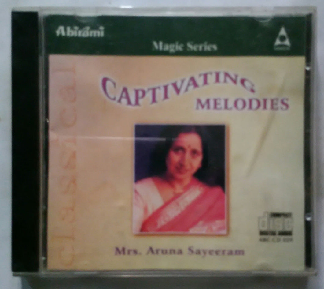Maggie Series Captivating Melodies - Sung By Mrs : Aruna Sayeeram