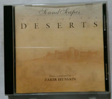 Sound Scapes Music Of The Deserts Music Composed by Zakir Hussain