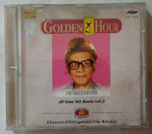 Golden Hour P. B. Sreenivos All Time Hit Duets Vol - 2