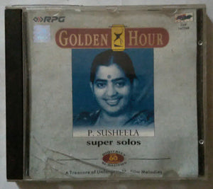 Golden Hour P. Susheela Super Solos