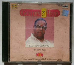 Golden Hour K.V. Mahadevan All Time Hits