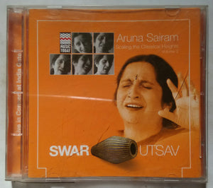 Swar - Utsav ( Live In Concert At India Gate Aruna Sairam Volume 2 )