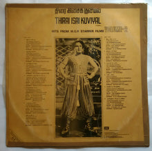 Thirai Isai Kuviyal ( Hits From MGR Starrer Films Vol - 2 )