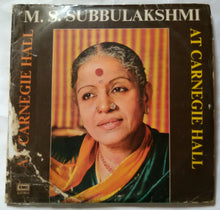 M. S. Subbulakshmi ( At Carnegie Hall Vol - 1, 2 & 3 )