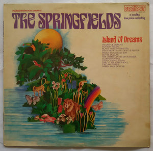 The Springfields ( Island Of Dreams )