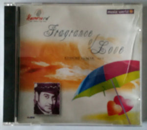 Fragrance Of Love ( Kishore Kumar Vol - 2 )