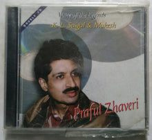 Voices Of The Legends ( K. L. Saigal & Mukesh ) Praful Zhaveri - Disc 1&2