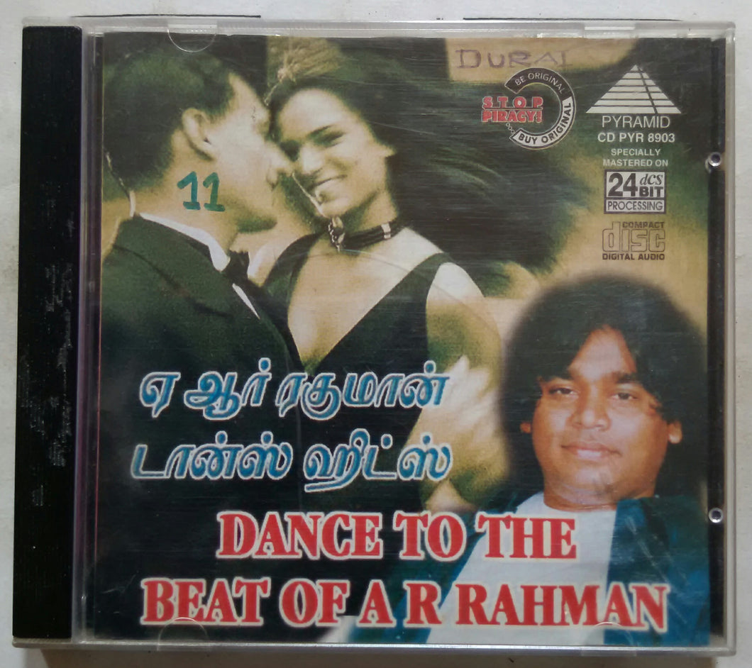 Dance To The Beat Of A. R. Rahman