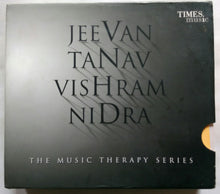 Jeevan - Music Therapy For Nurturing Life, Nidra - Music Therapy For Peaceful Sleep, Tanav - Music Therapy For Relieving Stress, Vishram - Music Therapy For Relaxation.
