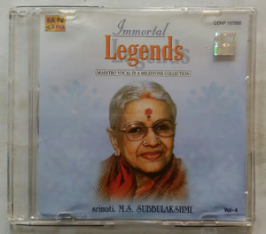 Immortal Legends Maestro Vocal In A Milestone Collection Srimati. M. S. Subbulakshmi Vol-4