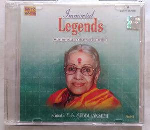 Immortal Legends Maestro Vocal In A Milestone Collection Srimati. M. S. Subbulakshmi Vol-5