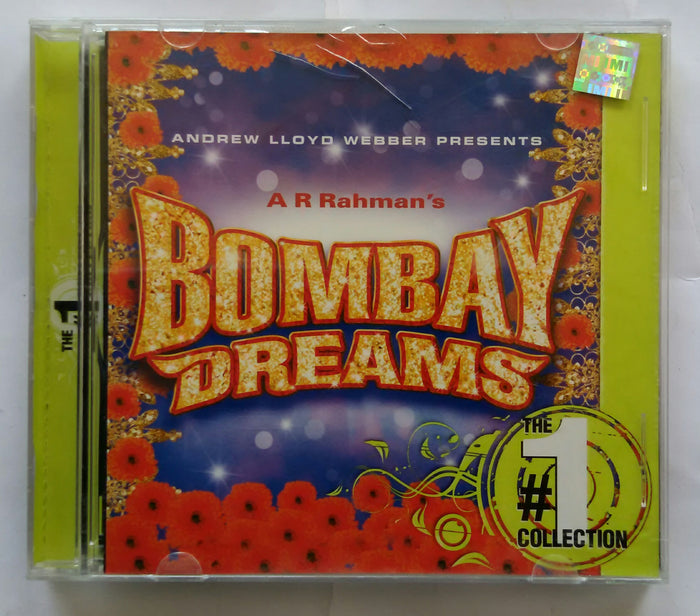A. R. Rahman's Bombay Dreams ( The # 1 Collection )