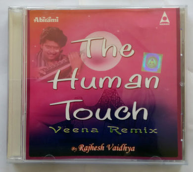 The Human Touch - Veena Remix ( By Rajhesh Vaidhya )