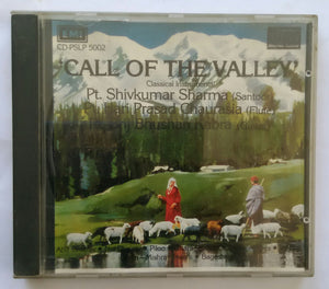""" Call Of The Valley "" Classical Instfumental - Pt. Shivkumar Sharma ( santoor ) Pt. Hari Prasad Chaurasia ( Flute ) Pt. Brij Bhyshan Kabra ( Guitar )"