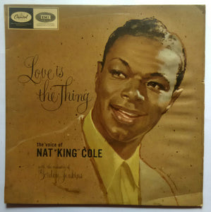 "Nat King Cole "" Love Is The Thihg """