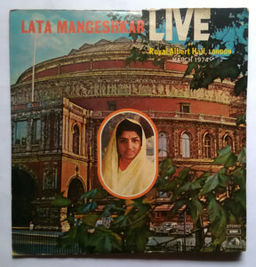 "Lata Mangeshkar ( Live At Royal Albert Hall, London "" March 1974 "" ) L P :1&2"