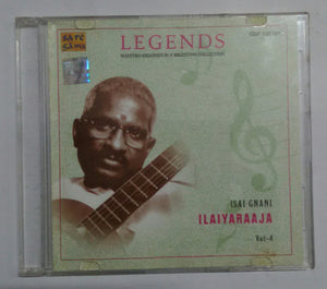 "Legends Maestro Melodies In A Milestone Collection "" Isai Gnani Ilaiyaraaja Vol -4 """