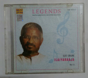 "Legends Maestro Melodies In Milestone Collection "" Isai Gnani Ilaiyaraaja Vol  -5 """