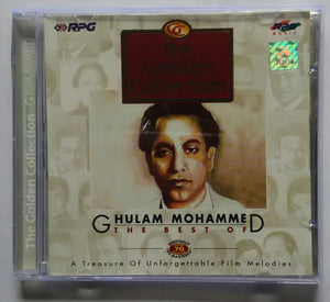 "The Golden Collection - Ghulam Mohammad "" The Best Of """