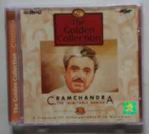"The Golden Collection - C . Ramachandra "" The Inimitable Genius """