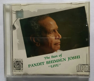 "The Best Of Pandit Bhimsen Joshi "" Live "" Disc :1&2"
