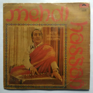 "The Best From Pakistan Vol -1 "" Mehdi Hassan "" New Musical Heights"