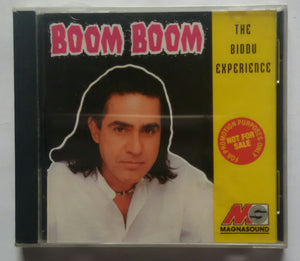 "The Biddu Experience "" Boom Boom "" Music by Biddu"