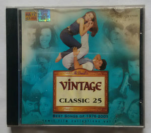 "Vintage Classics 25 "" Best Songs Of 1976 to 2001 "" Tamil Film Collections Vol :3"
