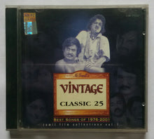 "Vintage Classic 25 "" Best Songs Of 1976 to 2001 "" Tamil Film Collections Vol :1"