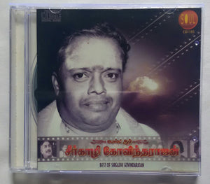 "Best of Sirgazhi Govindarajan "" Tamil Film Hits """