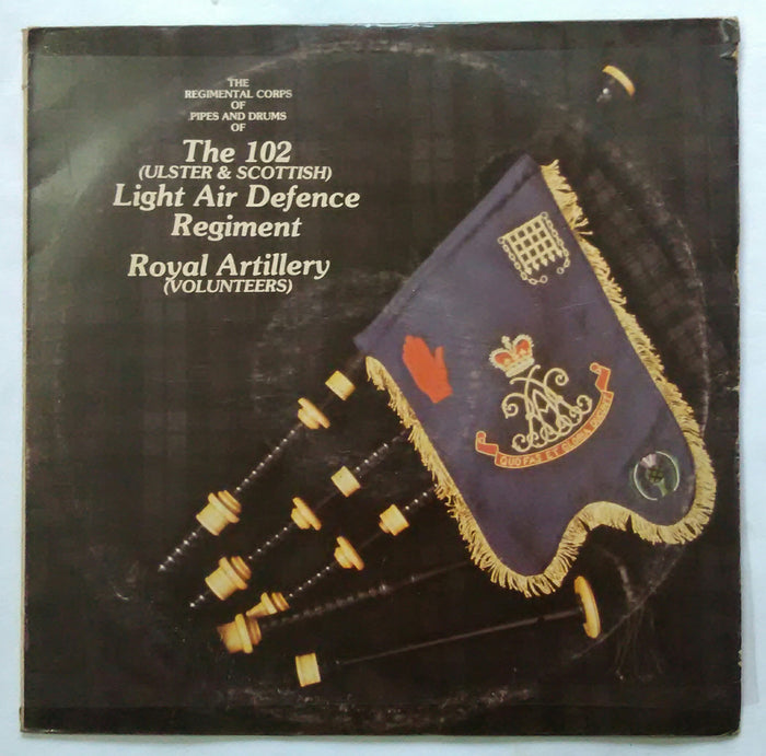 The 102 ( Ulster & Scottish ) Air Defence Regiment , Royal Artillery ( Volunteers )