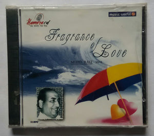Fragrance Of Love - Mohd . Rafi Vol : 2