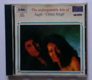 The Unforgettable Hits Of Jagjit Singh & Chitra Singh
