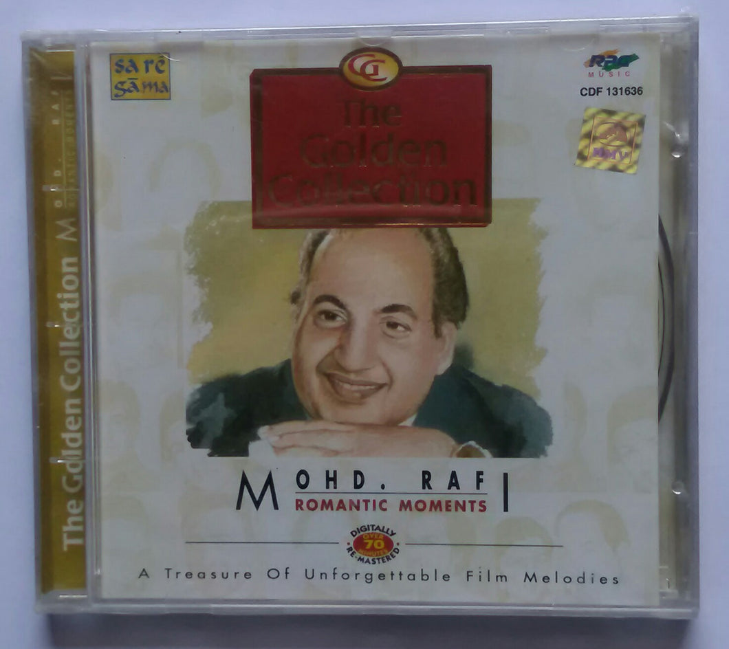 The Golden Collection ' Mohd . Rafi ' Romantic Moments