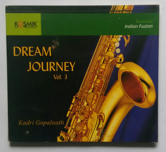 Dream Journey Vol .3 - Kadri Gopalnath