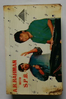 A. R. Rahman With S. P. B. ( Tamil Hits )