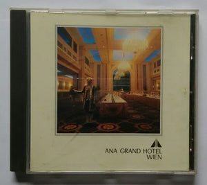 "Ana Grand Hotel Wien "" Classics Vol :3 """