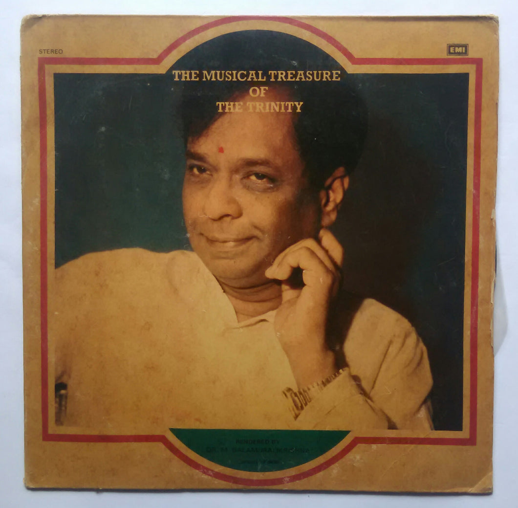 The Musical Treasure Of The Trinity - Dr. M. Balamuralikrishna